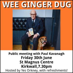 Meeting with Paul Kavanagh aka Wee Ginger Dug