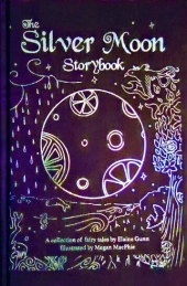 The Silver Moon Storybook 2