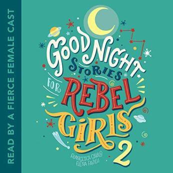 Good Night Stories for Rebel Girls 2 audiobook
