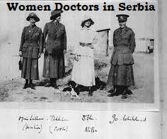 women doctors serving in Serbia 1915 - 17