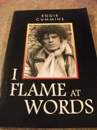 Eddie Cummins poems I Flame at Words