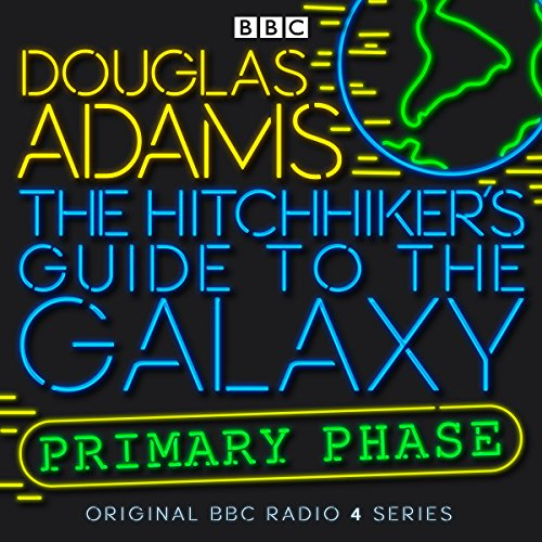 Hitchhikers Guide to the Galaxy Primary Phase audiobook