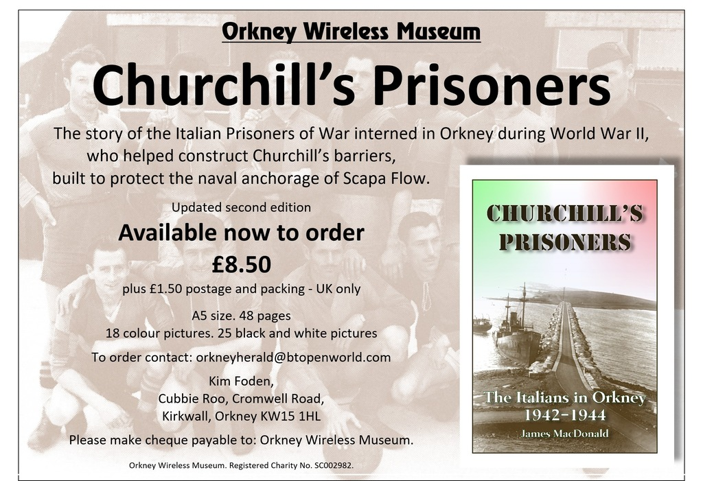 Churchill's Prisoners. The Italians in Orkney 1942-1944. James MacDonald